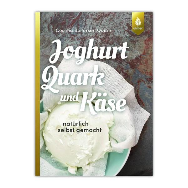 """Buch """"Joghurt, Quark und Käse natürlich selbst gemacht"""" (Auflage 2020)"""